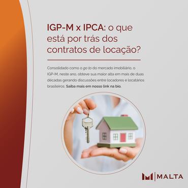 IGP-M x IPCA: o que está por trás dos contratos de locação?