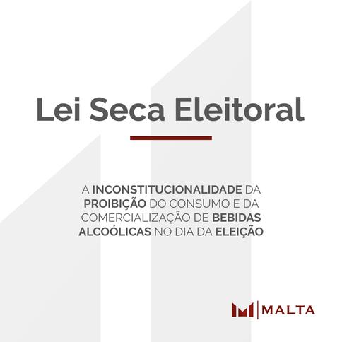 Lei Seca Eleitoral