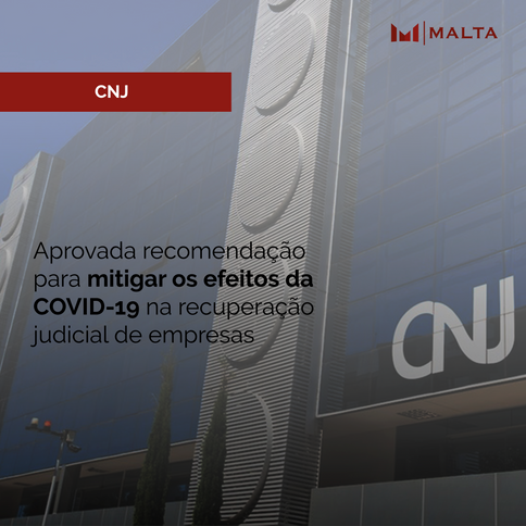 Aprovada recomendação para mitigar os efeitos da COVID-19 na recuperação judicial de empresas