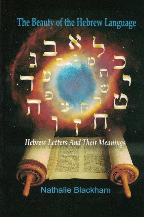 THE BEAUTY OF THE HEBREW LANGUAGE - Nathalie Blackham