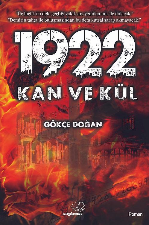 1922 Kan ve Kül