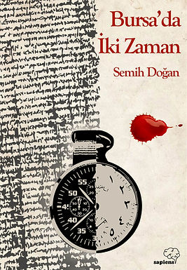 Bursa'da İki Zaman