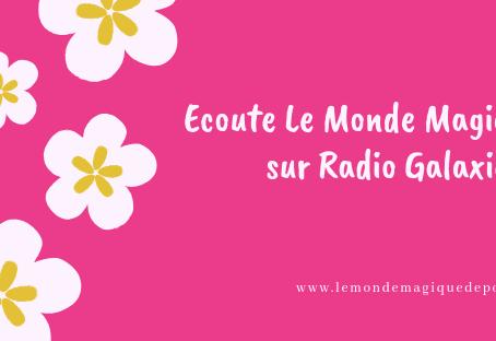 """Lancement de """"La Magie de la Nature"""" sur Radio Galaxie"""