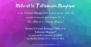 Mila et le Talisman Magique sur Radio Déclic