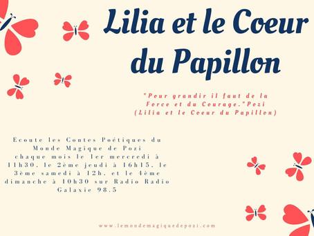Lilia et le Coeur du Papillon sur Radio Galaxie