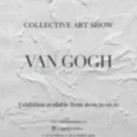 VAN GOGH ART GALLERY COLLECTIVE ART SHOW