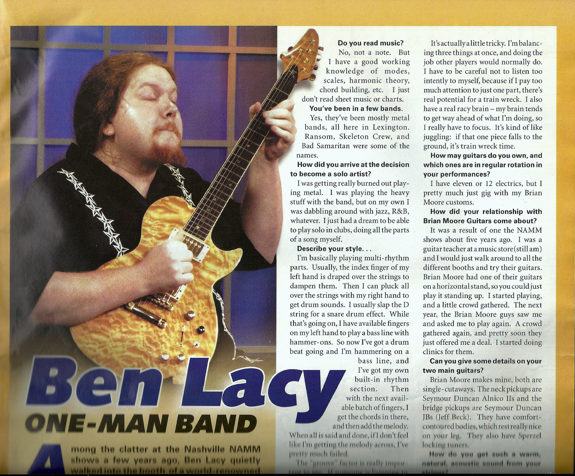 Ben Lacy, One Man Band