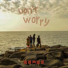 1st Single「Don't worry」(配信限定)