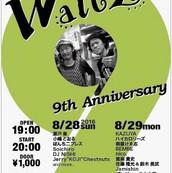 2016/8/29 ネオ酒場Waltz 9th Anniversary