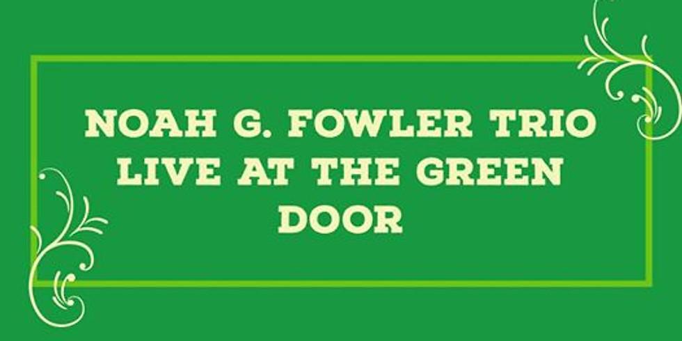 Noah G. Fowler Trio Live at the Green Door