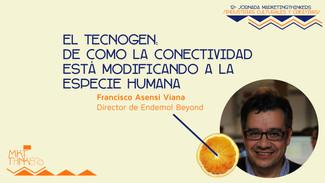 El tecnogen. Francisco Asensi en MarketingThinkers