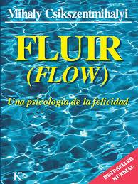 Flow Fluir Mihaly Csikszentmihalyi