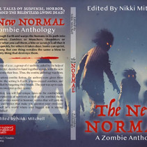 The New Normal - Zombie Anthology