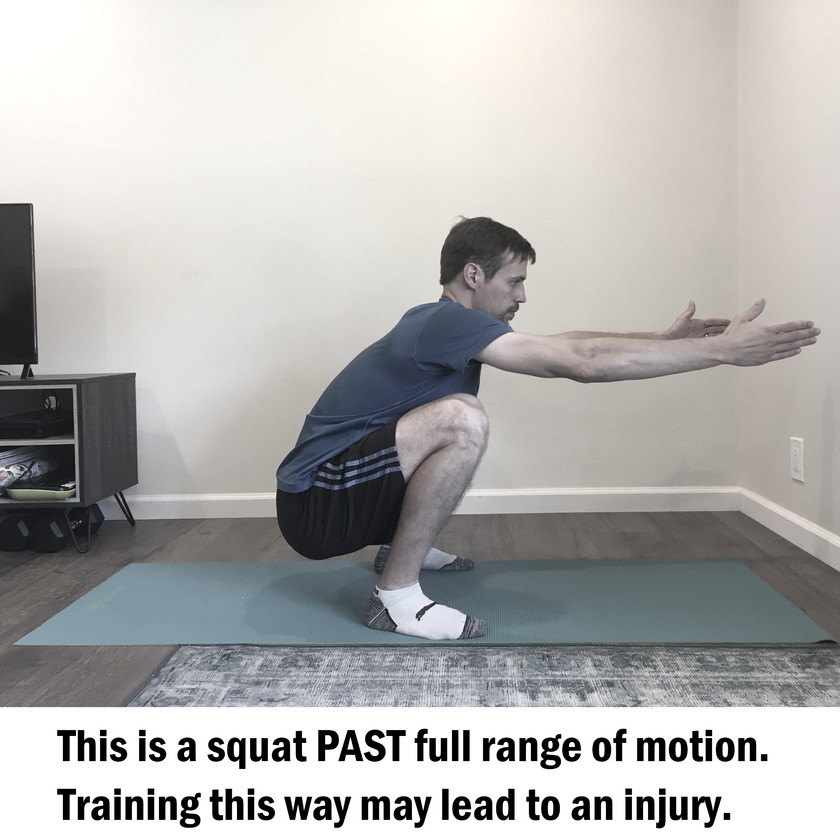 Squatting past full range of motion may lead to an injury.