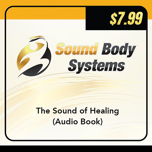 The Sound of Healing (Audio Book)
