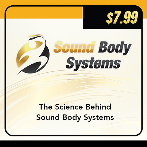 The Science Behind Sound Body Systems