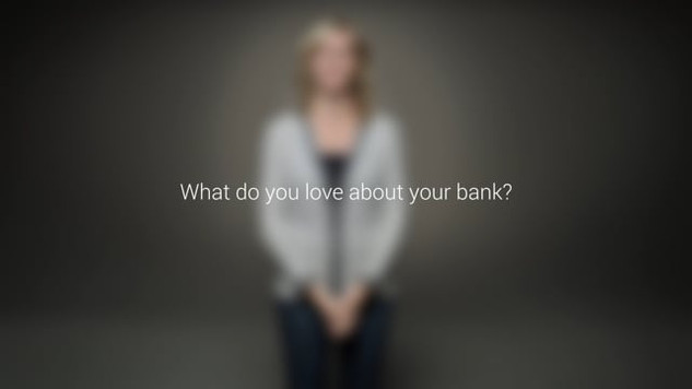 People seem confused about why they should love a bank.