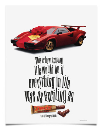 1991 Twix Print Ad  Agency: DMB&B, St. Louis Writer: Kevin Miles