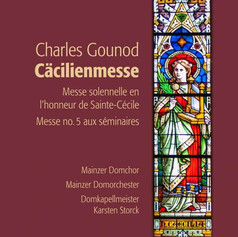 """Charles Gounod: Messe G-Dur op.12 """"Cäcilienmesse"""""""