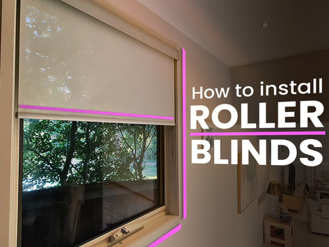 The Complete Guide How To Install Roller Blinds Perfectly