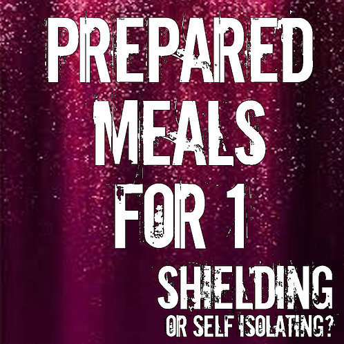 Prepared Meals FOR ONE
