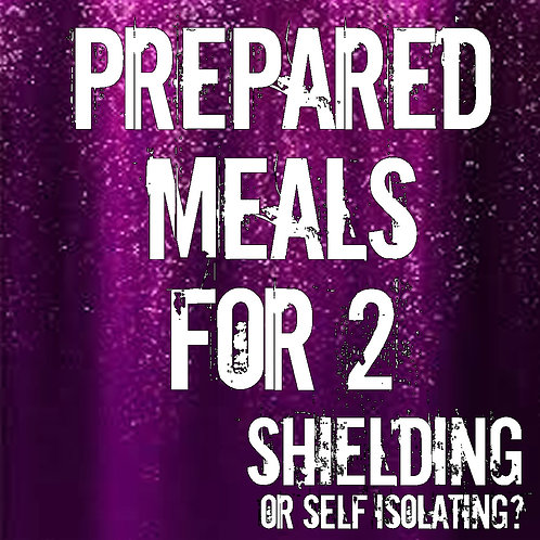 Prepared Meals FOR TWO