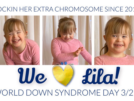 Celebrate Lila on World Down Syndrome Day