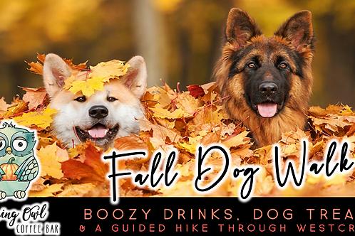 Fall Dog Walk (9/19, 10/17, 11/21)