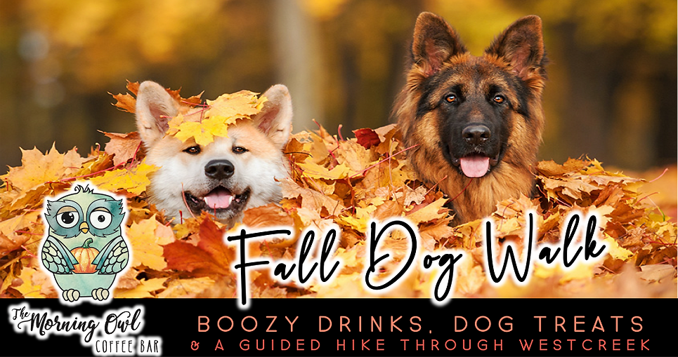 Fall Dog Walk (9/19, 10/17, 11/21)