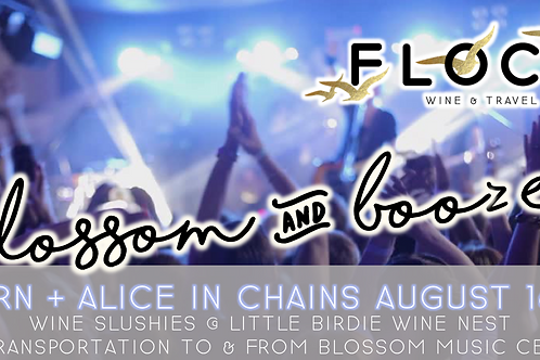 Korn + Alice in Chains | Blossom Booze Bus!