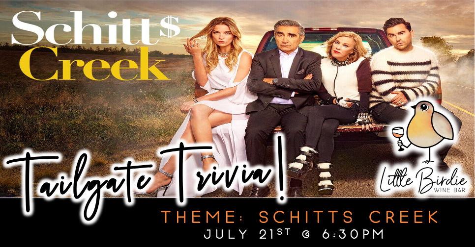 Tailgate Trivia: Schitts Creek Theme! (7/21 @ 6:30pm)