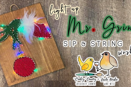 Light Up Mr. Grinch Sip & String Workshop (11/16 @ 6pm)