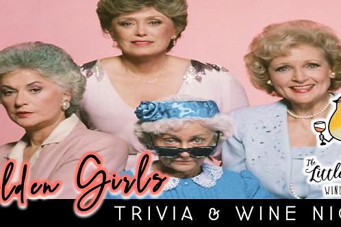 Golden Girls Trivia & Wine Night