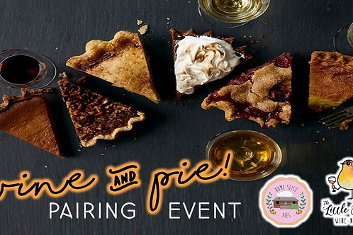 Wine & Pie Pairing Event