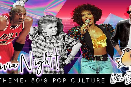 Trivia Night: 80's Pop Culture Theme! (1/25 @ 6:30pm)