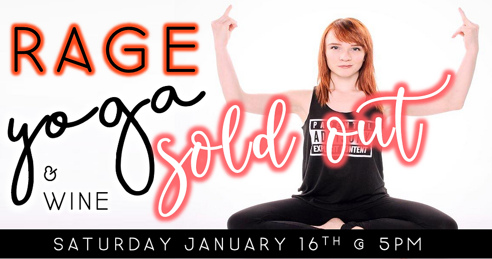 SOLD OUT: Rage Yoga & Wine (1/16 @ 5pm)