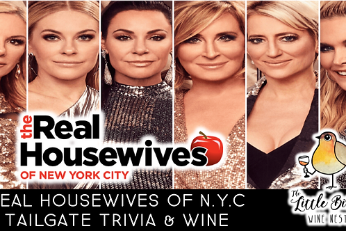 Real Housewives of NYC Tailgate Trivia & Wine