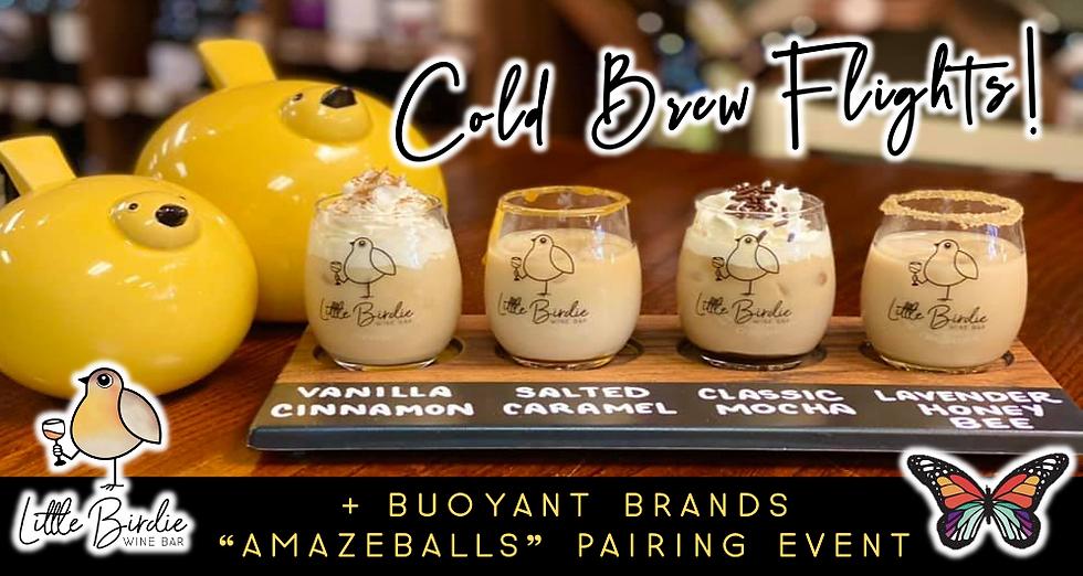 Cold Brew Flight + Amazeballs Pairing Event