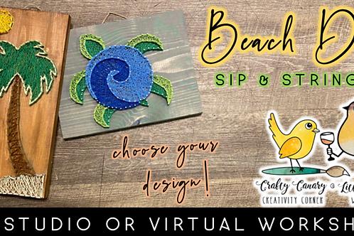 Beach Day Sip & String Workshop (5/18 @ 6pm)
