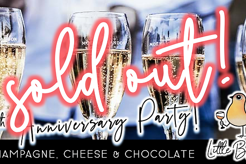 SOLD OUT: 5 Year Anniversary Party   Champagne, Cheese & Chocolate (10/1)
