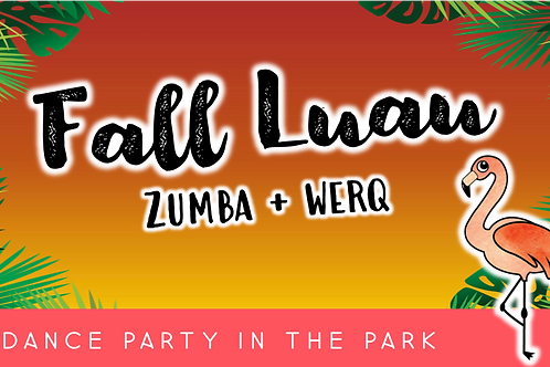 Fall Luau: Dance Party in The Park (9/19 @ 1pm)