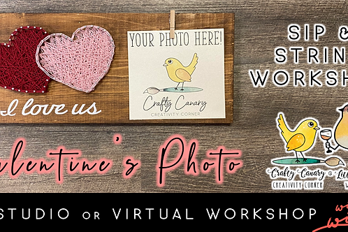 Valentine's Photo Sip & String Workshop (2/9 @ 6pm)