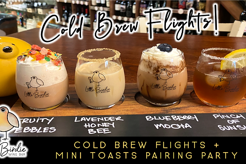 Cold Brew Flight + Mini Toasts Pairing Party