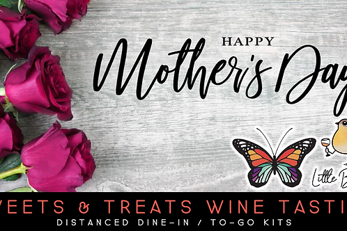 Mother's Day Sweets & Treats Wine Tasting (5/8)
