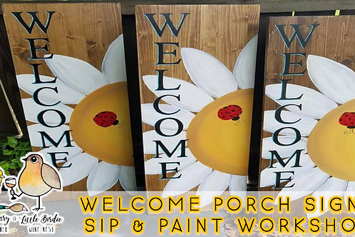 Welcome Porch Sign Sip & Paint (8/19 @ 6pm)