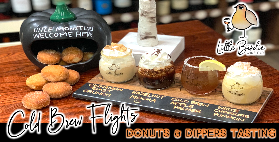 Cold Brew Flights, Donuts & Dippers!