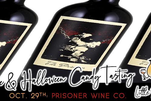 Prisoner Wine & Halloween Candy Tasting (10/29)
