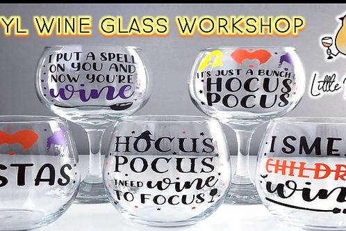 Hocus Pocus Vinyl Wine Glass Workshop (9/4 @7