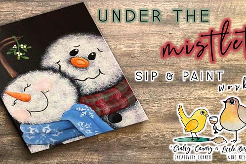 Under The Mistletoe Sip & Paint Workshop (12/5 @ 4pm)