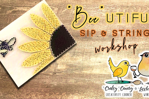 """Bee""utiful Sunflower Sip & String Workshop (3/30 @ 6pm)"